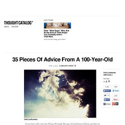 35 Pieces Of Advice From A 100-Year-Old