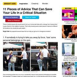 11 Pieces of Advice That Can Save Your Life in a Critical Situation