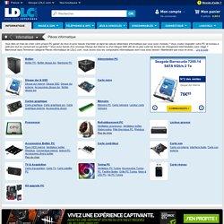 Pièces informatique : achat / vente Pièces informatique sur ldlc