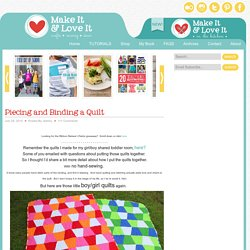 Make It and Love It: Piecing and Binding a Quilt
