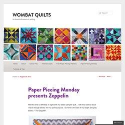 Paper Piecing Monday presents Zeppelin