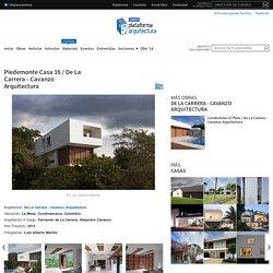 Piedemonte Casa 16 / De La Carrera - Cavanzo Arquitectura