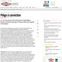 Piège à conviction