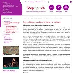Les « pièges » des jeux de hasard et d'argent - Stop-Jeu.ch