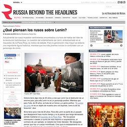 ¿Qué piensan los rusos sobre Lenin?