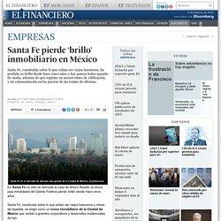 Santa Fe pierde 'brillo' inmobiliario en México