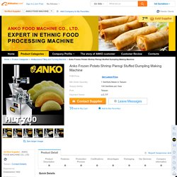 Anko Frozen Potato Shrimp Pierogi Stuffed Dumpling Making Machine, View Dumpling Making Machine, ANKO Product Details from ANKO FOOD MACHINE CO., LTD. on Alibaba.com