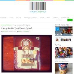 Pierogi Ruskie Virtu [Test i Opinie] - Testujemy Jedzenie