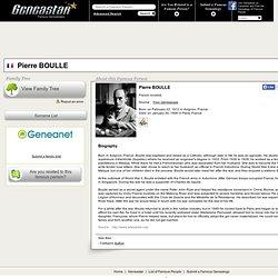 BOULLE Pierre - Arbre généalogique, biographie, origine du nom : tout savoir sur la généalogie des célébrités - GeneaStar