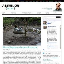 Pierre Huyghe ou l'exposition en soi - La République de l'Art