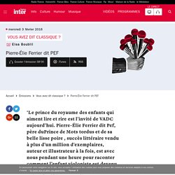 Pierre-Élie Ferrier dit PEF du 03 février 2016 - France Inter