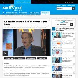 Pierre-Noël Giraud, L'homme inutile à l'économie