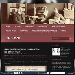 """Pierre Guitet-Vauquelin """"La France du Sud-Ouest"""" (1923) - J.-H. Rosny"""