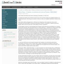 """Pierre Nora, """"L'histoire, la mémoire et la loi en France (1990-2008)"""""""