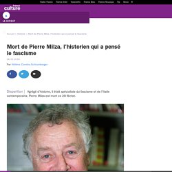 Mort de Pierre Milza, l'historien qui a pensé le fascisme