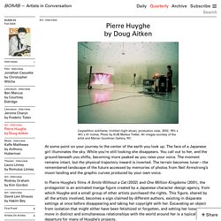 Pierre Huyghe by Doug Aitken