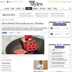 Pierre Hermé voit un cake en rose : l'Ispahan