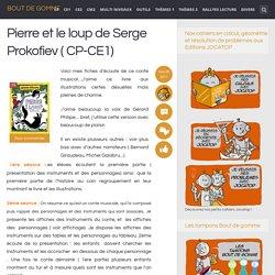 Pierre et le loup ( CP-CE1)