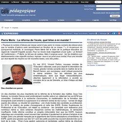 Pierre Merle : La réforme de l'école, quel bilan à mi mandat ?