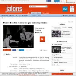 Pierre Boulez et la musique contemporaine