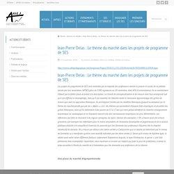 Jean-Pierre Delas : Le thème du marché dans les projets de programme de SES