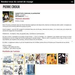 Pierre Croux - Rendez-vous du carnet de voyage