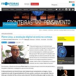 Pierre Lévy - Pierre Lévy: a revolução digital só está no começo