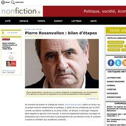 Pierre Rosanvallon : bilan d'étapes