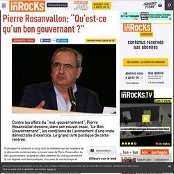 """Pierre Rosanvallon: """"Qu'est-ce qu'un bon gouvernant ?"""""""