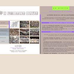 Pierre sèche - Techniques - A L'ETAT BRUT (06)