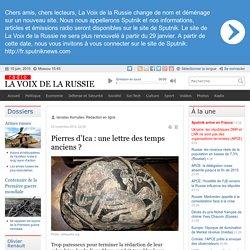 Pierres d'Ica : une lettre des temps anciens ? - Dernières infos - Sci-Tech - La Voix de la Russie