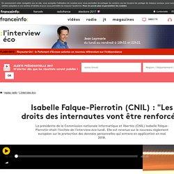 """Isabelle Falque-Pierrotin (CNIL) : """"Les droits des internautes vont être renforcés"""""""