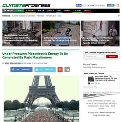 Under Pressure: Piezoelectric Energy To Be Generated By Paris Marathoners