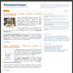 Piezoelectrique - Energie piézoélectrique : électricité par pression
