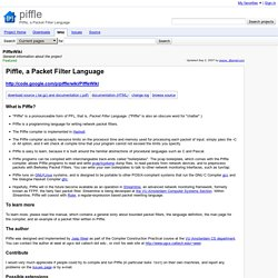 PiffleWiki - piffle - General information about the project - Piffle, a Packet Filter Language