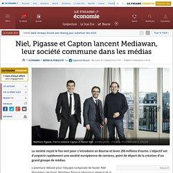 Niel, Pigasse et Capton lancent Mediawan, leur société commune dans les médias