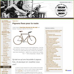 "Pignons fixes pour la route - Sheldon ""Frenchy"" Brown"
