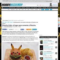 Pikachu Cafe, el lugar para comerte a Pikachu - Retro en Hobbyconsolas.com