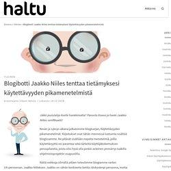 Blogibotti Jaakko Niiles tenttaa tietämyksesi käytettävyyden pikamenetelmistä – Haltuin Blogi