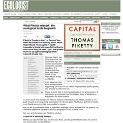 What Piketty missed - the ecological limits to growth