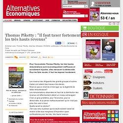 """Thomas Piketty : """"Il faut taxer fortement les très hauts revenus"""""""