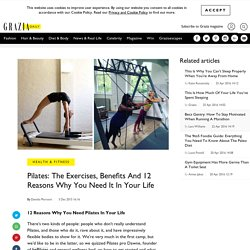 Pilates: The Exercises, Benefits And 12 Reasons Why You Need It In Your Life