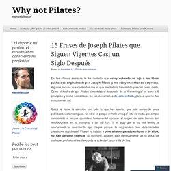 15 Frases de Joseph Pilates que Siguen Vigentes Casi un Siglo Después