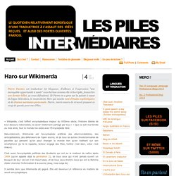 Les piles intermédiaires: Haro sur Wikimerda
