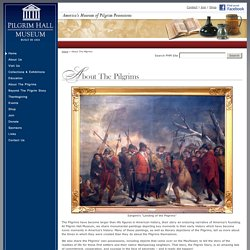 Pilgrim Hall Museum - About the Pilgrims