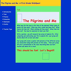 The Pilgrims and Me: A First Grade WebQuest: Task