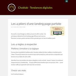 Les 4 piliers d'une landing page parfaite - Choblab