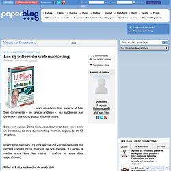 Les 13 piliers du web marketing