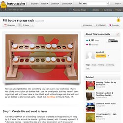 Organizing garage or shop pearltrees for Pill bottle storage rack