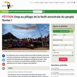 Stop au pillage de la forêt ancestrale du peuple Temiar!